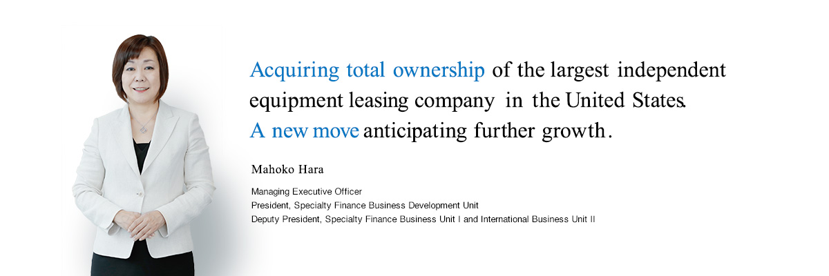 Acquiring total ownership of the largest independent equipment leasing company in the United States.A new move anticipating further growth.