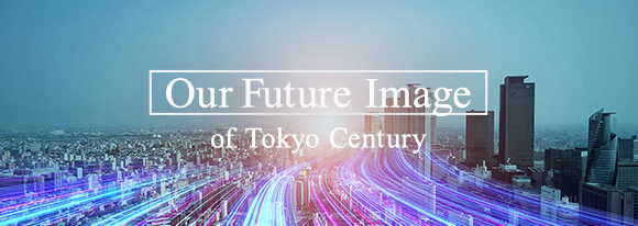 Our Future Image of Tokyo Century